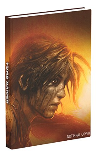 Shadow of the Tomb Raider: Official Collector's Edition Guide