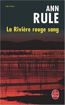 La Rivière rouge sang par Rule