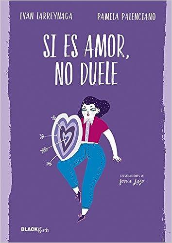 Resultado de imagen de imagen Si es amor no duele Iván Larreynaga y Pamela Palenciano