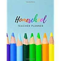 Homeschool Teacher Planner: 40-Week Any Year Organizer for Homeschooling: Daily Subject & Assignment Schedule with Attendance, Subject & Behavior Tracker for One Student (Home Schooling Tools)