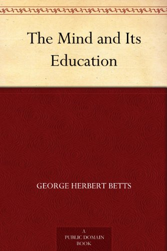The Mind and Its Education - Free Education Ebooks