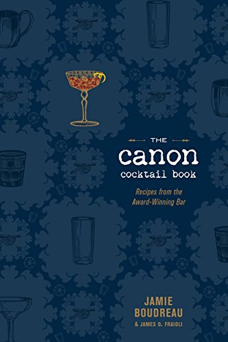 the-canon-cocktail-book-recipes-from-the-award-winning-bar