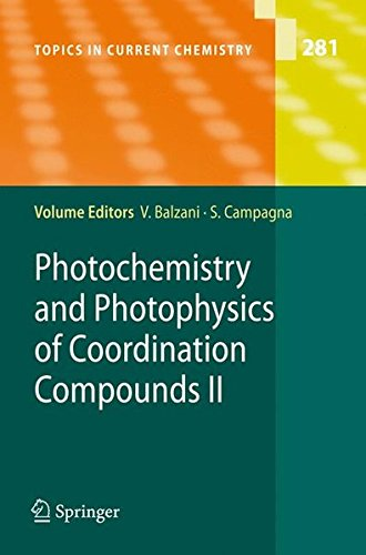 Photochemistry and Photophysics of Coordination Compounds II (Topics in Current Chemistry)