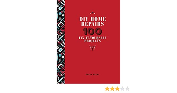 Diy home repairs 100 fix it yourself projects sarah beeny diy home repairs 100 fix it yourself projects sarah beeny 0045079585294 amazon books solutioingenieria Image collections