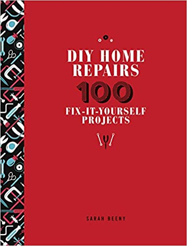 Diy home repairs 100 fix it yourself projects sarah beeny diy home repairs 100 fix it yourself projects sarah beeny 0045079585294 amazon books solutioingenieria Images
