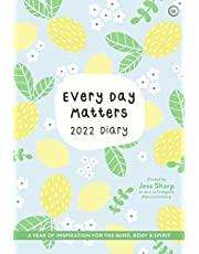 Every Day Matters 2022 Pocket Diary: A Year of Inspiration for the Mind, Body and Spirit