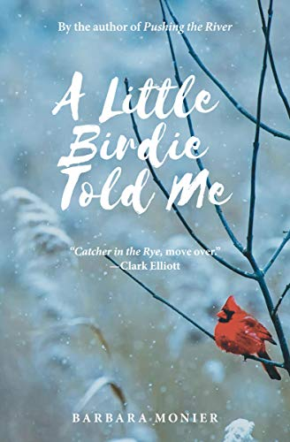Book: A Little Birdie Told Me by Barbara Monier