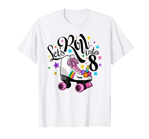 Lets roll into 8 Birthday. Unicorn, Roller skate T-shirt. ()