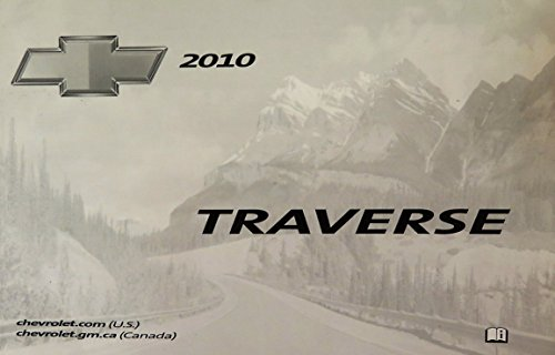 2010 Chevy Traverse Owner Manual (No Supplemental Material)