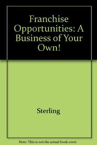 Franchise Opportunities: A Business of Your Own!
