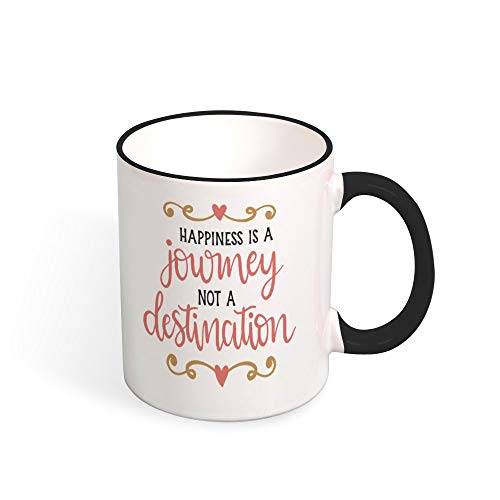 DKISEE Happiness Is A Journey Not A Destination 0017 Color Coffee Mug Novelty 11oz Ceramic Mug Cup Birthday Christmas Anniversary Gag Gifts Idea - Black
