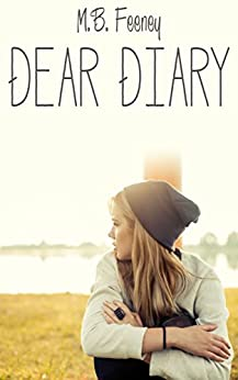 Dear Diary (The Exchange Series Book 1) by [Feeney, M. B.]
