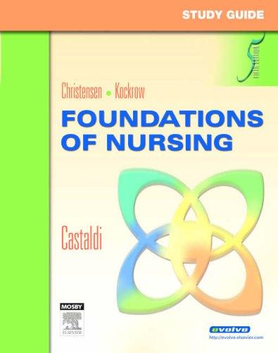 Study Guide for Foundations of Nursing, 5e