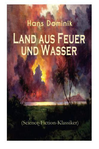 Land aus Feuer und Wasser (Science-Fiction-Klassiker)