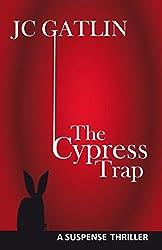 The Cypress Trap: A Suspense Thriller