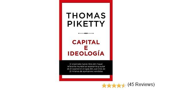 Capital e ideología eBook: Piketty, Thomas, Fuentes, Daniel ...