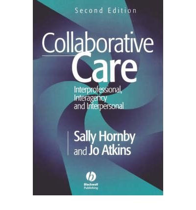 [(Collaborative Care: Interprofessional, Interagency and Interpersonal)] [Author: Sally Hornby] published on (December, 2000) pdf epub