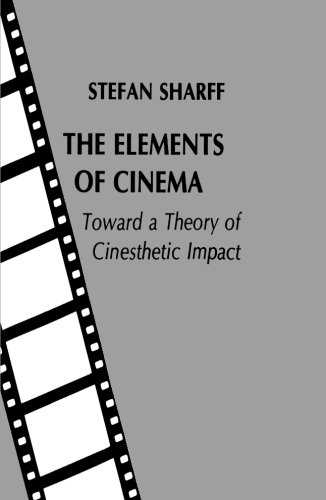 The Elements of Cinema from Columbia University Press