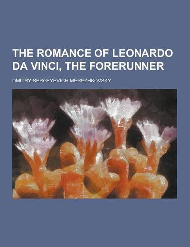 Book cover for The Romance of Leonardo Da Vinci