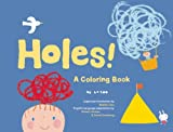 img - for Holes!: A Coloring Book (King of Play) book / textbook / text book