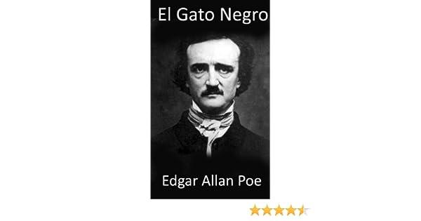 El Gato Negro (University Press Dual-Language Classic Edition (Spanish-English)) (Spanish Edition) - Kindle edition by Edgar Allan Poe.