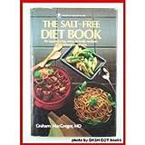 The Salt-Free Diet Book, Graham MacGregor, 0668059729