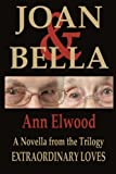 Joan and Bella, Ann Elwood, 1478209763