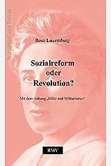 """Sozialreform oder Revolution?: Mit dem Anhang """"Miliz und Militarismus"""" Paperback"""