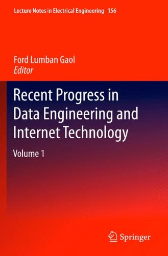 Recent Progress in Data Engineering and Internet Technology: Volume 1 (Lecture Notes in Electrical Engineering)