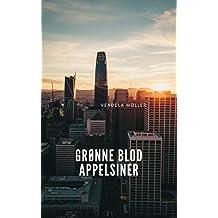 Grønne blod appelsiner (Danish Edition)