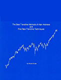 The Best Trendline Methods of Alan Andrews and Five New Trendline Techniques (English Edition)