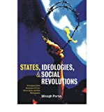 img - for [(States, Ideologies, and Social Revolutions: A Comparative Analysis of Iran, Nicaragua, and the Philippines )] [Author: Misagh Parsa] [Apr-2006] book / textbook / text book