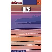 IBIZA 2017 Petit Futé (Country Guide)