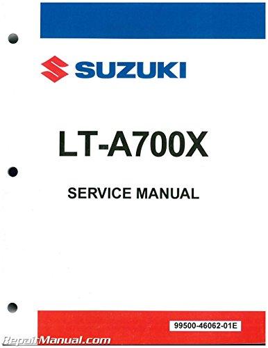 99500-46062-01E Suzuki LT-A700 King Quad ATV Service Manual 2005 2006 2007