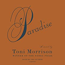 Paradise Audiobook by Toni Morrison Narrated by Toni Morrison