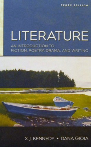 Literature: An Introduction to Fiction, Poetry, Drama, and Writing: Interactive Edition