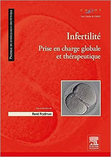 Amazon Fr Infertilite Prise En Charge Globale Et Therapeutique