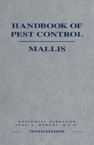 The Mallis Handbook of Pest Control, 10th Edition by GIE Media, Inc.