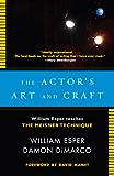 The Actor's Art and Craft: William Esper Teaches the Meisner Technique (English Edition)