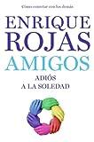 Amigos, Enrique Rojas, 0061713627