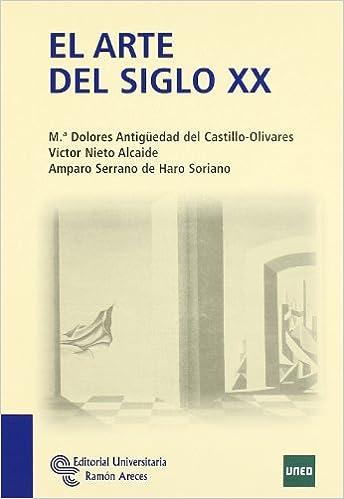 El Arte Del Siglo XX (Manuales): Amazon.es: Mª Dolores ...