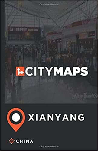 City Maps Xianyang China James Mcfee 9781544959269 Amazon Com Books