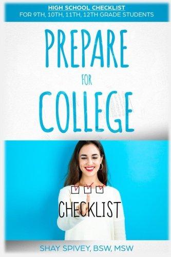 Prepare For College: High School Checklist For 9th, 10th, 11th, 12th Grade Students