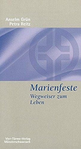 Read Online Marienfeste. Wegweiser zum Leben. pdf epub