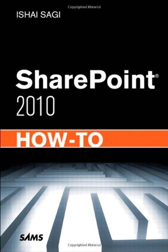 [PDF] SharePoint 2010 How-To Free Download | Publisher : Sams | Category : Computers & Internet | ISBN 10 : 067233335X | ISBN 13 : 9780672333354