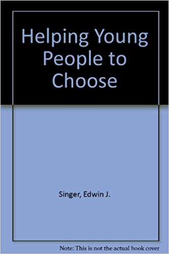 Helping Young People to Choose: Amazon.es: Singer, Edwin J ...