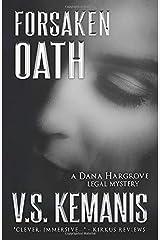 Forsaken Oath (A Dana Hargrove Legal Mystery) Paperback