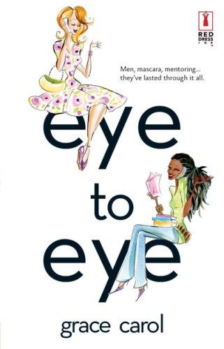 Eye To Eye (Red Dress Ink Novels) pdf
