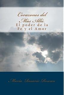 Corazones del Mas Alla: El Poder de la Fe y el Amor (Spanish Edition