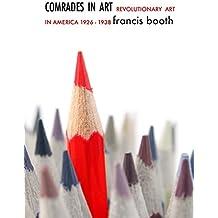 Comrades in Art: Revolutionary Art in America 1926-1938